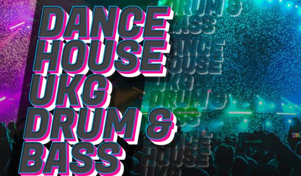 Dance house ukg drum n bass hotlist